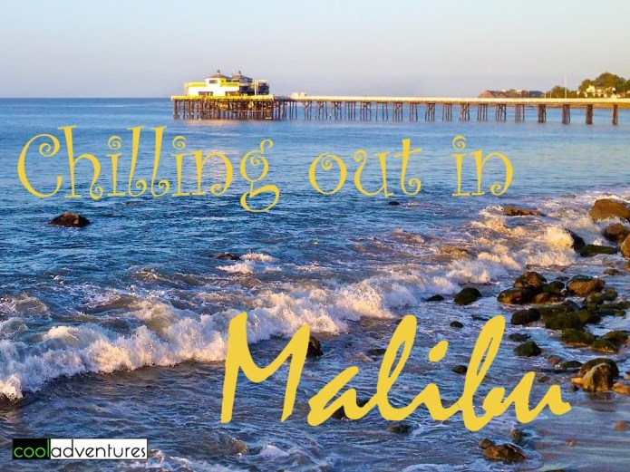 Chilling out in Malibu