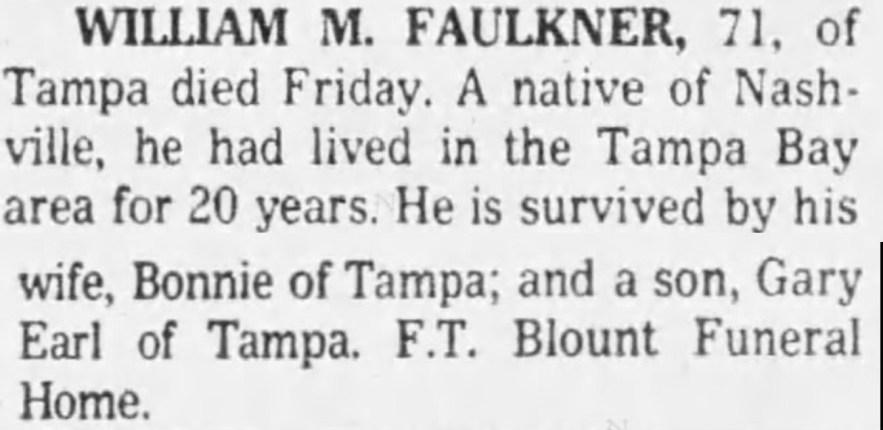 William Melvin Faulkner, obituary, Tampa (Florida) Tribune, 9 Jun 1979, col. 1.