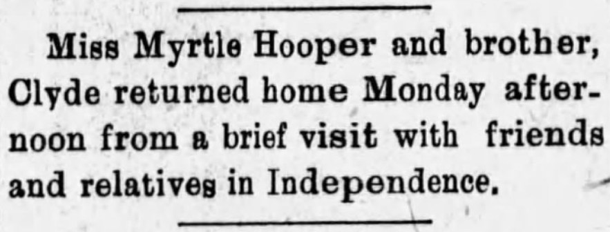 """""""Clyde and Myrtle Hooper Visit Independence,"""" news article The Caney News (Caney, Kansas), 1 Mar 1912, p. 5, col. 3."""