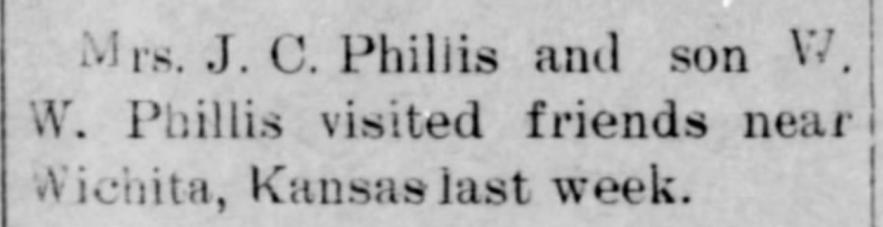 """Mrs. J. C. Phillis and Son, W. W., Visit Near Wichita, Kansas,"" news article, The Dewey World (Dewey, Oklahoma), 21 Oct 1909, p. 5, col. 3."