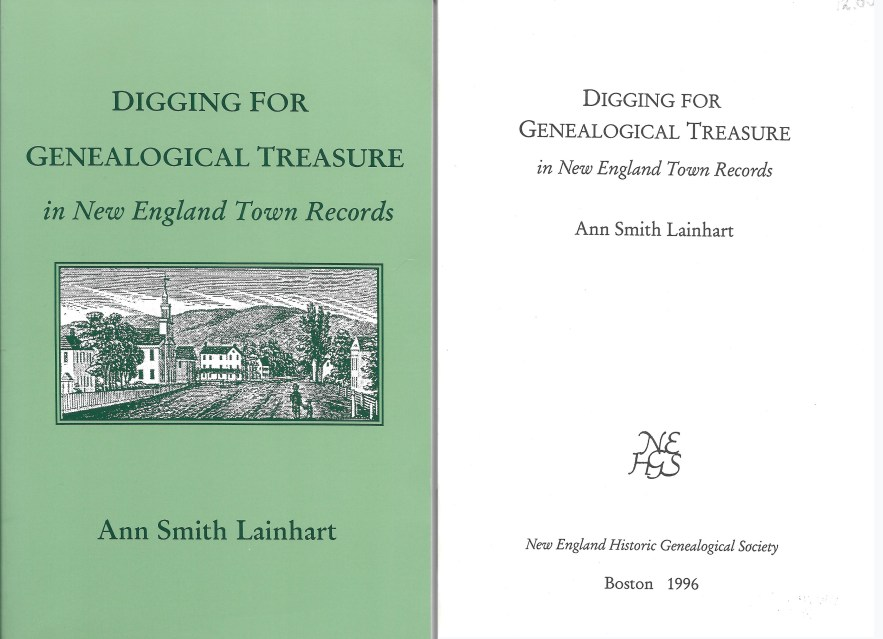 Digging for Genealogical Treasure in New England Town Records, Ann Smith Lainhart, 1996.
