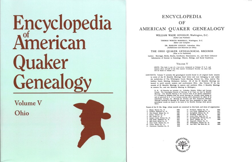Encyclopedia of American Quaker Genealogy, Vol. 5, Part B, William Wade Hinshaw, originally published 1946, reprint 1994