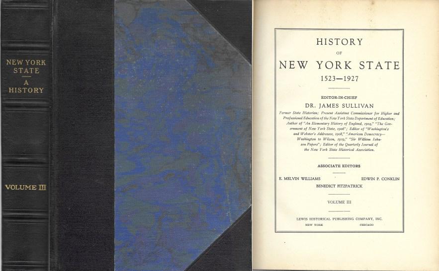 History of New York State, 1523-1927, Vol. 3, Dr. James Sullivan, editor, 1927.