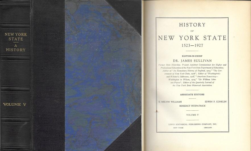 History of New York State, 1523-1927, Vol. 5, Dr. James Sullivan, editor, 1927.