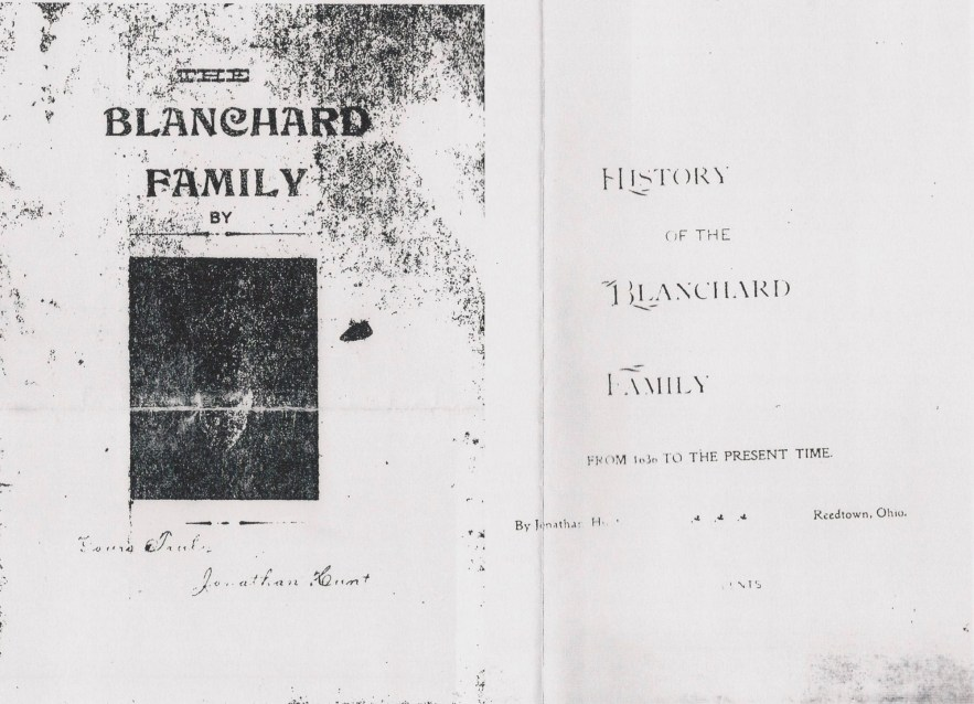 History of the Blanchard Family from 1636 to the Present Time, Jonathan Hunt, 1898.