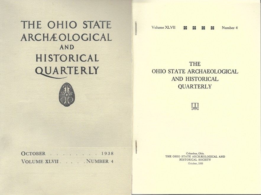 The Ohio State Archaeological and Historical Quarterly, Vol. 47, no. 4, The Ohio State Archaeological and Historical Society, 1938.