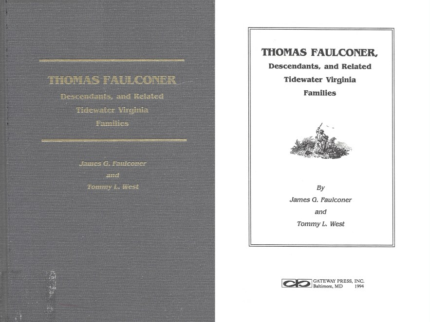 Thomas Faulconer, Descendants, and Related Tidewater Virginia Families, Faulconer and West, 1994