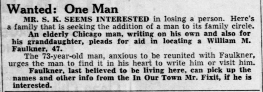 """""""Wanted, One Man, Elderly Chicago Man Trying to Locate William M. Faulkner, 47,"""" newspaper notice, The Tampa Tribune (Tampa, Florida), 6 Sept 1954, p. 9, col. 2."""