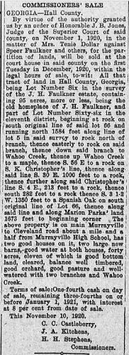 """Commissioners' Sale, J. H. Faulkner Estate"" newspaper notice, The Gainesville News (Gainesville, Georgia), 1 Dec 1920, p. 2, col. 2."