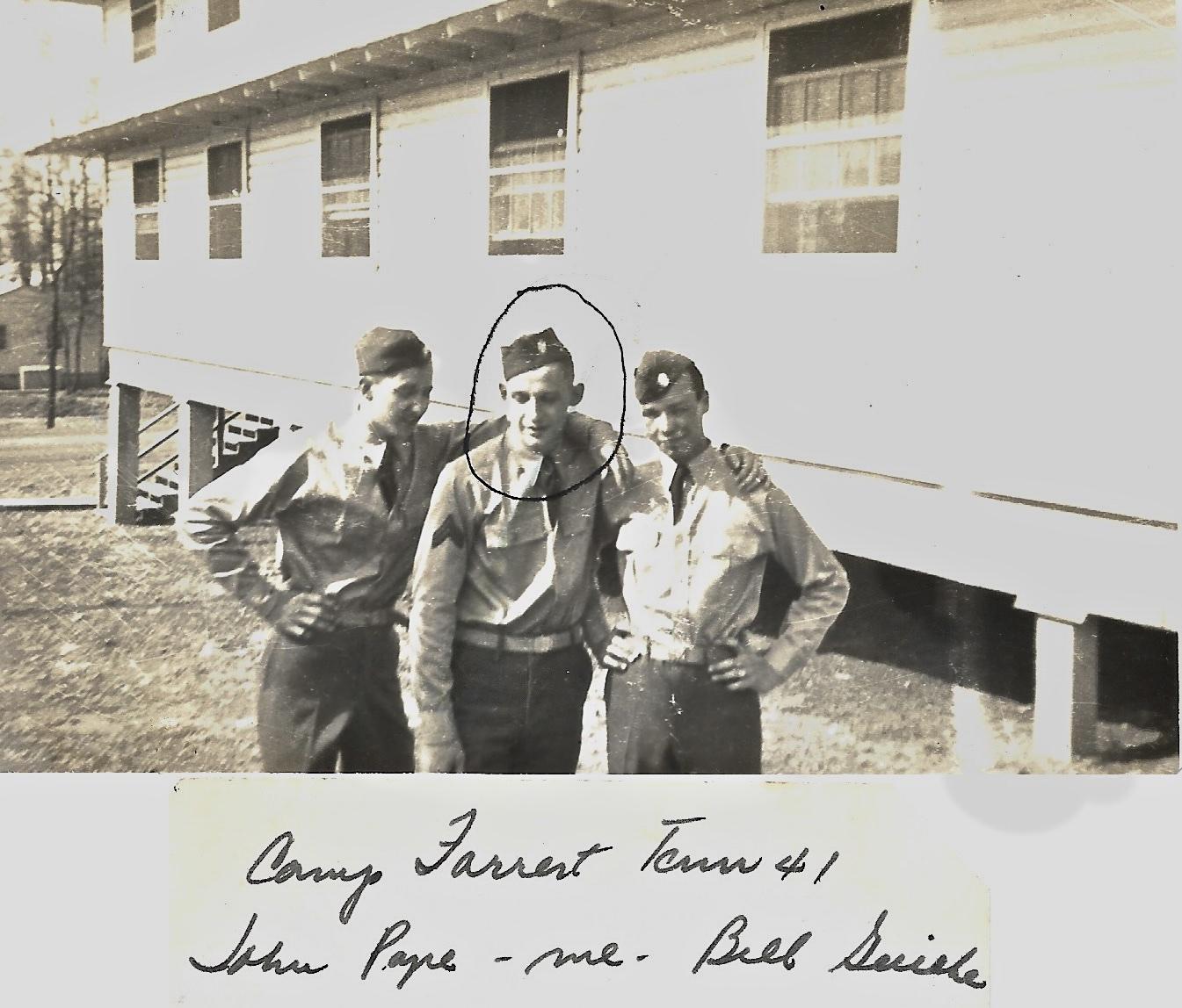 1941 Camp Forrest, John Pope, Ernie Faulkner, Bill Gericke