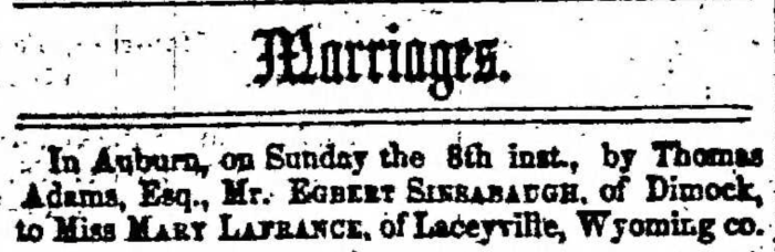 """""""Egbert Sinsabaugh and Mary LaFrance,"""" marriage announcement, Montrose Independent Republican (Montrose, Pennsylvania), 26 Mar 1857, p. 3, col. 1."""