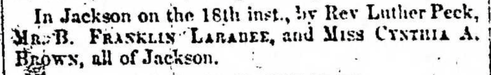 """""""Married, B. Franklin Laradee and Cynthia A. Brown,"""" marriage announcement, Montrose Independent Republican (Montrose, Pennsylvania), 26 Nov 1857, p. 3, col. 2."""