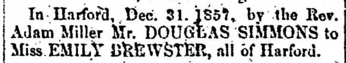 """Married, Douglas Simmons and Emily Brewster,"" marriage announcement, Montrose Democrat (Montrose, Pennsylvania), 8 Jan 1858, p. 3, col. 2."