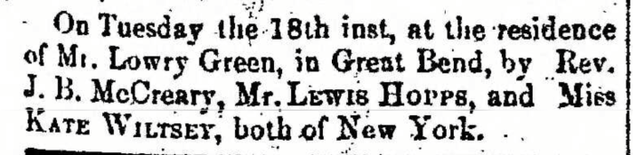 """""""Married, Lewis Hopps and Kate Wiltsey,"""" marriage announcement, Montrose Democrat (Montrose, Pennsylvania), 20 Aug 1857, p. 3, col. 1."""