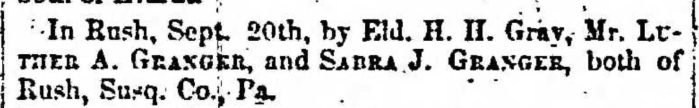 """Married, Luther Granger and Sabra J. Granger,"" marriage announcement, Montrose Independent Republican (Montrose, Pennsylvania), 8 Oct 1857, p. 3, col. 2."