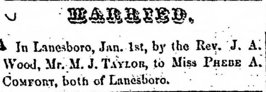 """Married, M. J. Taylor and Phebe A. Comfort,"" marriage announcement, Montrose Democrat (Montrose, Pennsylvania), 9 Jan 1857, p. 2, col. 6."