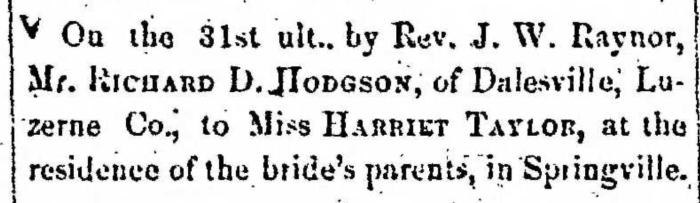 """""""Married, Richard D. Hodgson and Harriet Taylor,"""" marriage announcement, Montrose Democrat (Montrose, Pennsylvania), 9 Jan 1857, p. 2, col. 6."""
