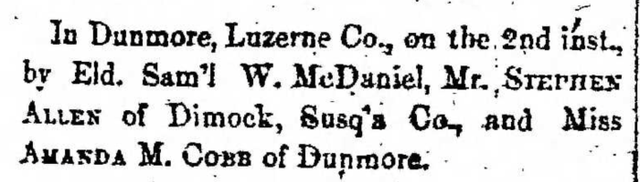 """Married, Stephen Allen and Amanda M. Cobb,"" marriage announcement, Montrose Democrat (Montrose, Pennsylvania), 9 Apr 1857, p. 3, col. 1."