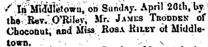 """Married,James Trodden and Rosa Riley,"" marriage announcement, Montrose Democrat (Montrose, Pennsylvania), 14 May 1857, p. 3, col. 1."