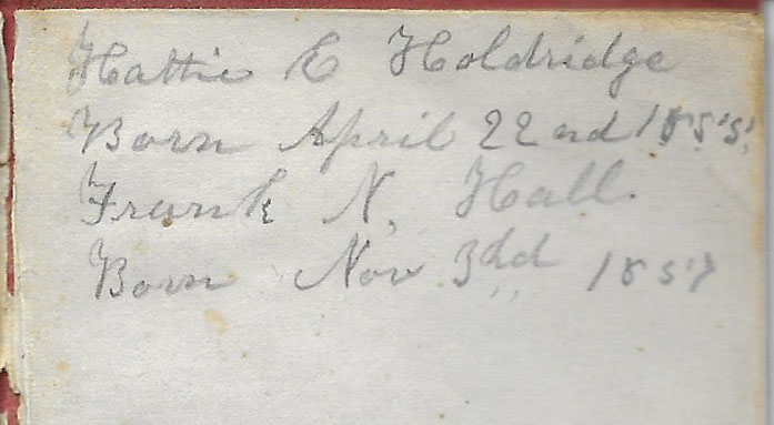Ann M. Hull, Diary of 1857, (Susquehanna County, Pennsylvania), Births in back of diary, Hattie E. Holdridge, 22 Apr 1855, privately held by Faulkner-Hull Collection