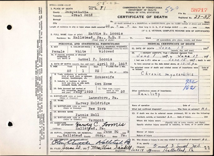 Commonwealth of Pennsylvania, Bureau of Vital Statistics, certificate of death, 58717, Great Bend, Susquehanna County, Hattie E. Loomis, 17 June 1939