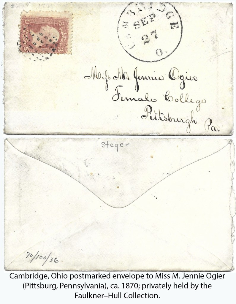 Cambridge, Ohio postmarked envelope to Miss M. Jennie Ogier (Pittsburg, Pennsylvania), ca. 1870; privately held by the Faulkner–Hull Collection.