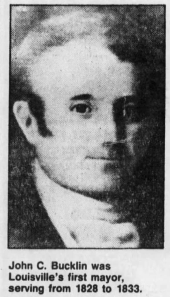 """""""John C. Bucklin, First Mayor of Louisville,"""" newspaper photo, The Courier-Journal (Louisville, Kentucky), 21 Apr 1986, p. 1, col. 1."""