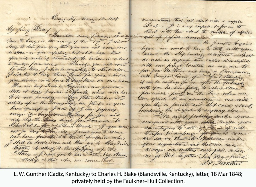 L. W. Gunther (Cadiz, Kentucky) to Charles H. Blake (Blandsville, Kentucky), letter, 18 Mar 1848; privately held by the Faulkner–Hull Collection.