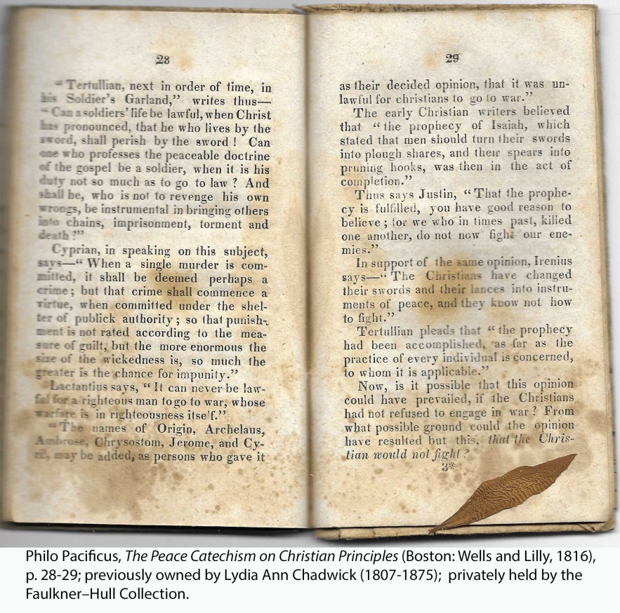 Philo Pacificus, The Peace Catechism on Christian Principles (Boston: Wells and Lilly, 1816), p. 28-29; previously owned by Lydia Ann Chadwick (1807-1875); privately held by the Faulkner–Hull Collection.