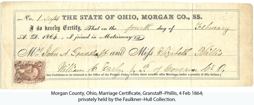 Morgan County, Ohio, Marriage Certificate, Granstaff–Phillis, 4 Feb 1864; privately held by the Faulkner–Hull Collection.
