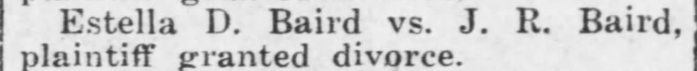 """Estella D. Baird vs. J. R. Baird,"" divorce notice, The Coffeyville Journal (Coffeyville, Kansas), 25 Apr 1913, p. 7, col. 6."