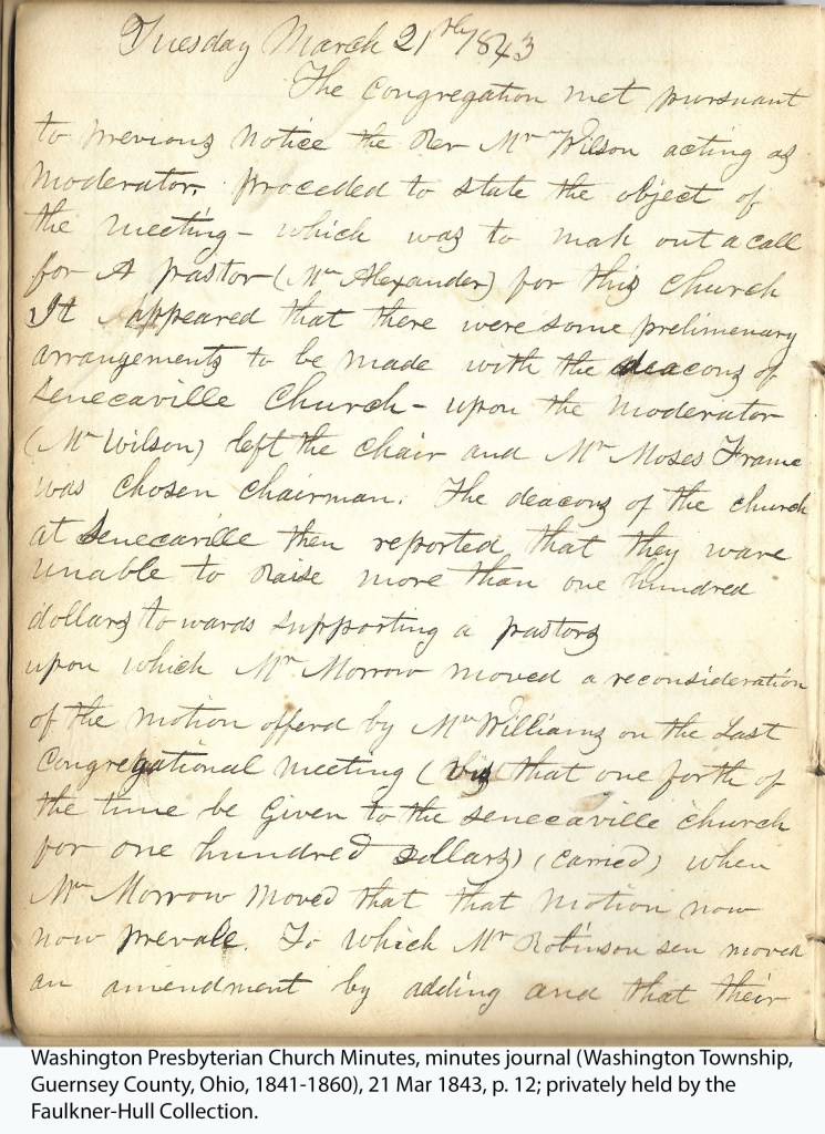 Washington Presbyterian Church Minutes, minutes journal (Washington Township, Guernsey County, Ohio, 1841-1860), 21 Mar 1843, p. 12; privately held by the Faulkner-Hull Collection.