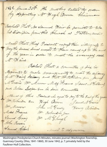 Washington Presbyterian Church Minutes, minutes journal (Washington Township, Guernsey County, Ohio, 1841-1860), 30 June 1842, p. 7; privately held by the Faulkner-Hull Collection.