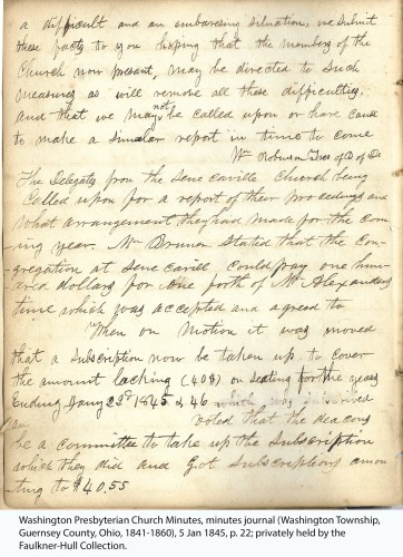 Washington Presbyterian Church Minutes, minutes journal (Washington Township, Guernsey County, Ohio, 1841-1860), 5 Jan 1845, p. 22; privately held by the Faulkner-Hull Collection.