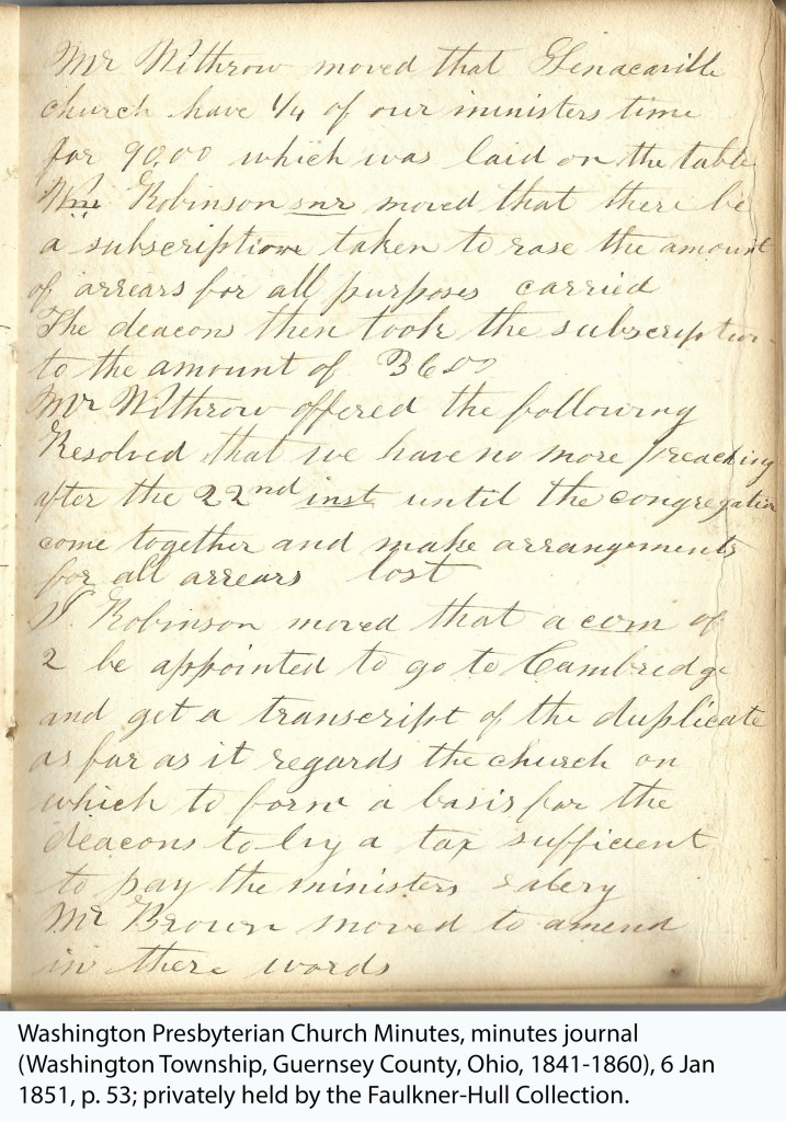 Washington Presbyterian Church Minutes, minutes journal (Washington Township, Guernsey County, Ohio, 1841-1860), 6 Jan 1851, p. 53; privately held by the Faulkner-Hull Collection.