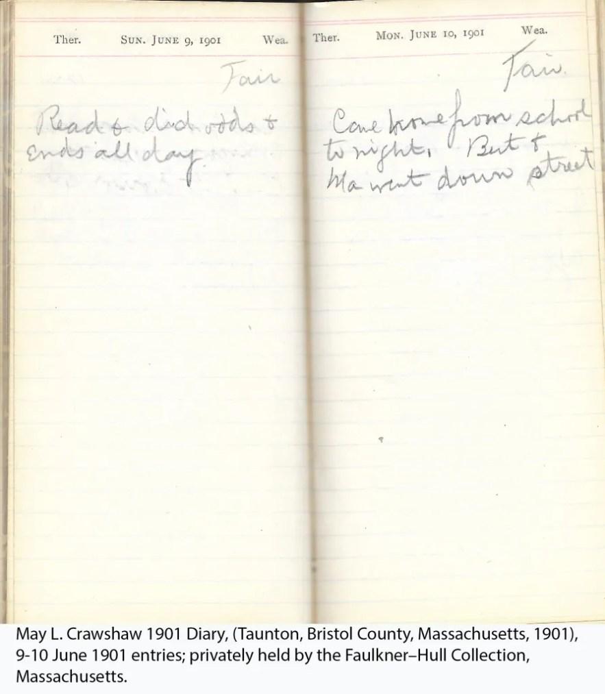 May L. Crawshaw 1901 Diary, Taunton, Bristol County, Massachusetts, 9-10 June 1901 entries