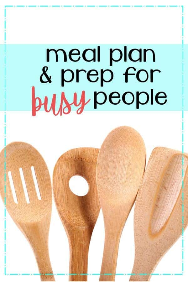 Meal Plan & Prep for Busy People