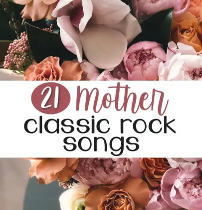 Mother Classic Rock Songs