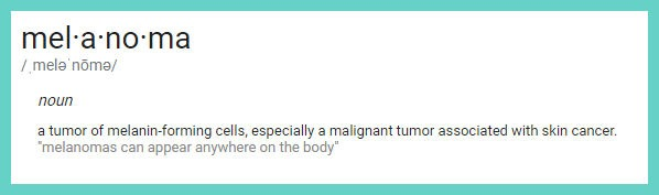 dictionary definition of melanoma