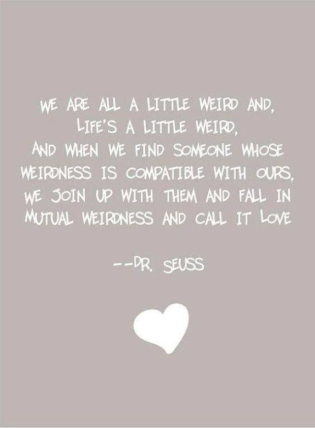 We all are little weird