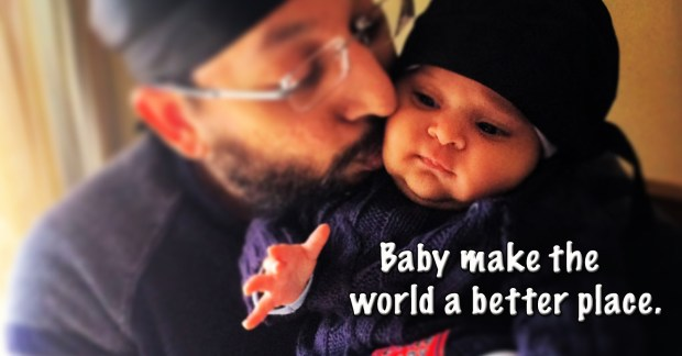 Baby make the world a better place.