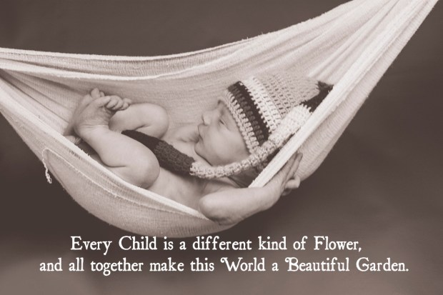 Every child is a different kind of flower