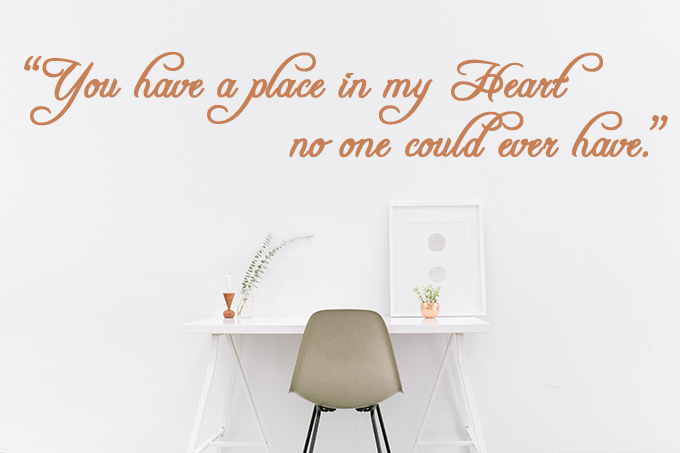 """""""You have a place in heart"""