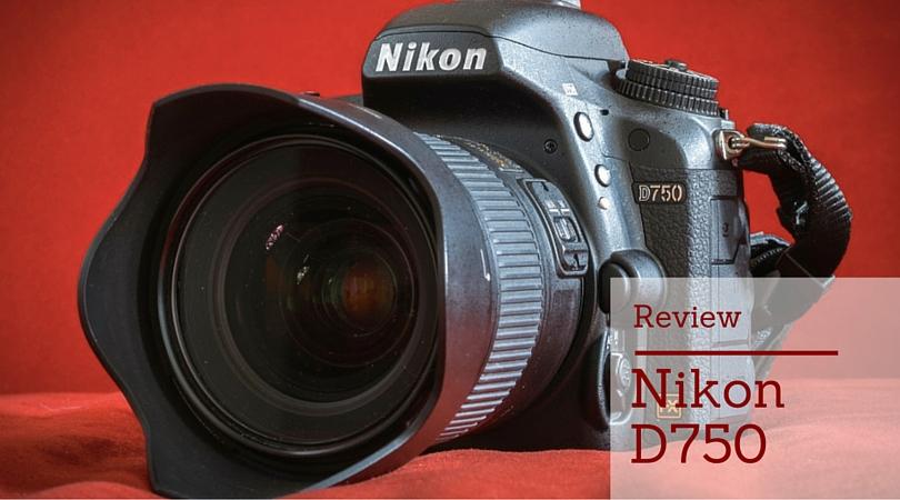 Nikon D750 Review 1