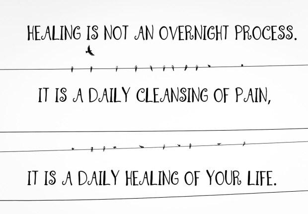 healing-is-not-an-overnight-process