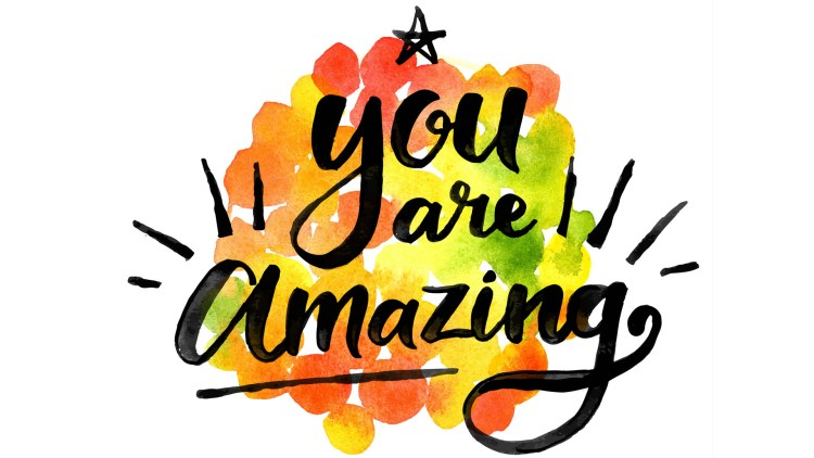 You are amazing Inspiration quote