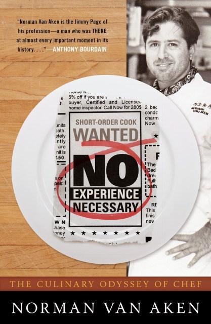 Norman Van Aken: No Experience Necessary