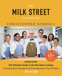 The Milk Street Cookbook, Christopher Kimball