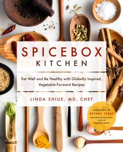 Spicebox Kitchen: Eat Well and Be Healthy with Globally Inspired, Vegetable-Forward Recipes Hardcover – March 16, 2021