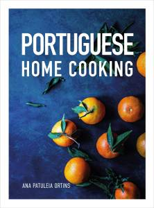 PORTUGUESE HOME COOKING by Ana Patuleia Ortins